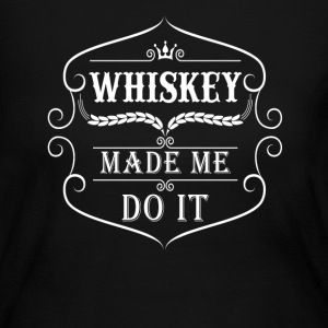 Whiskey made me do it Long Sleeve Shirts - Women's Long Sleeve Jersey T-Shirt