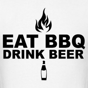 Eat BBQ drink beer - Men's T-Shirt