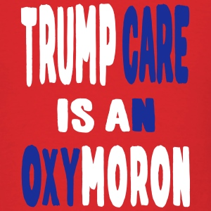 trump care oxymoron T-Shirts - Men's T-Shirt
