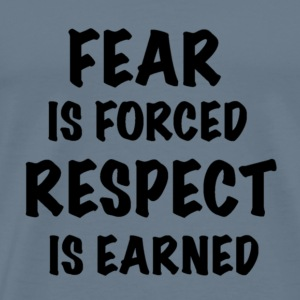 Respect is Earned - Men's Premium T-Shirt