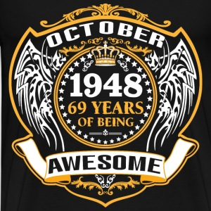 1948 69 Years Of Being Awesome October T-Shirts - Men's Premium T-Shirt
