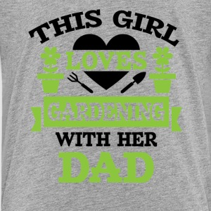 This girl loves gardening Baby & Toddler Shirts - Toddler Premium T-Shirt