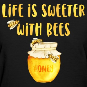Life's Sweeter With Bees T-Shirts - Women's T-Shirt
