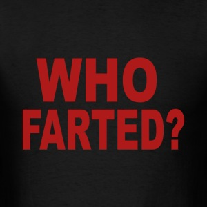 Who farted - Men's T-Shirt