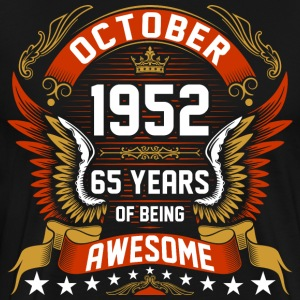 October 1952 65 Years Of Being Awesome T-Shirts - Men's Premium T-Shirt
