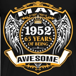 1952 65 Years Of Being Awesome May T-Shirts - Men's Premium T-Shirt