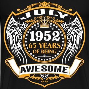1952 65 Years Of Being Awesome July T-Shirts - Men's Premium T-Shirt