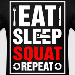 Eat Sleep Squat Repeat - Men's T-Shirt