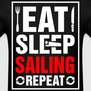 Eat Sleep Sailing Repeat - Men's T-Shirt