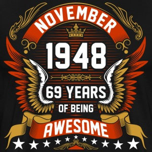 November 1948 69 Years Of Being Awesome T-Shirts - Men's Premium T-Shirt