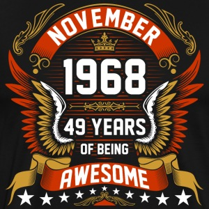November 1968 49 Years Of Being Awesome T-Shirts - Men's Premium T-Shirt