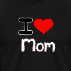 I love mom - Men's Premium T-Shirt