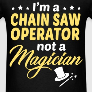 Chain Saw Operator - Men's T-Shirt