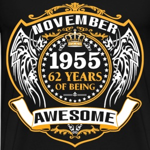 1955 62 Years Of Being Awesome November T-Shirts - Men's Premium T-Shirt
