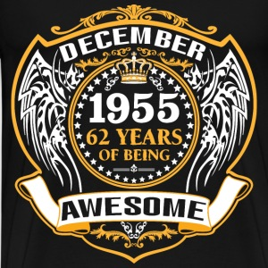 1955 62 Years Of Being Awesome December T-Shirts - Men's Premium T-Shirt
