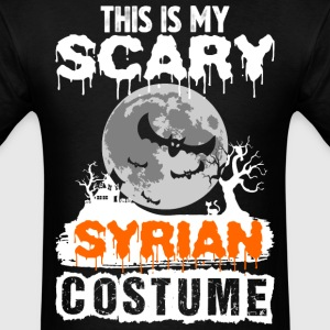 This is my Scary Syrian Costume - Men's T-Shirt