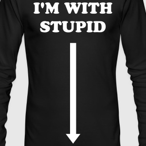 I'm With Stupid Crotch Arrow (Black) Long Sleeve Shirts - Men's Long Sleeve T-Shirt by Next Level
