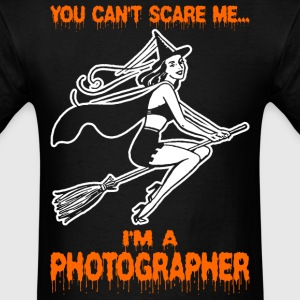 You Cant Scare Me Im A Photographer - Men's T-Shirt