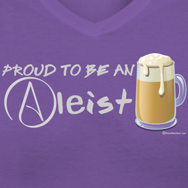 Proud To Be An Aleist Women's V-Neck T-Shirt