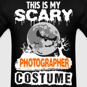 This is my Scary Photographer Costume - Men's T-Shirt