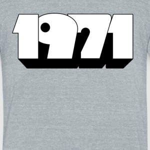 1971 T-Shirts - Unisex Tri-Blend T-Shirt by American Apparel