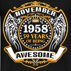 1958 59 Years Of Being Awesome  November T-Shirts - Men's Premium T-Shirt