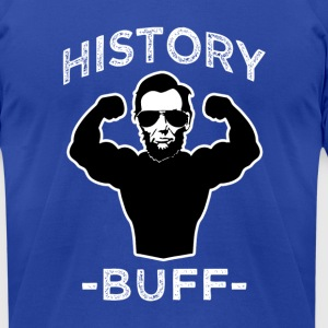 History Buff Funny Lincoln Shirt - Men's T-Shirt by American Apparel