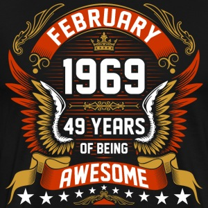 February 1969 49 Years Of Being Awesome T-Shirts - Men's Premium T-Shirt