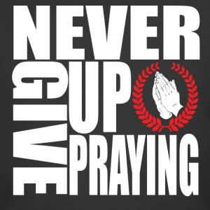 Christian t-shirt never give up praying Jesus  - Men's 50/50 T-Shirt