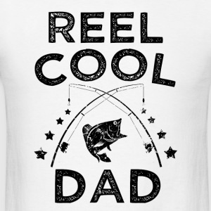 Reel Cool Dad funny fisherman mens shirt - Men's T-Shirt