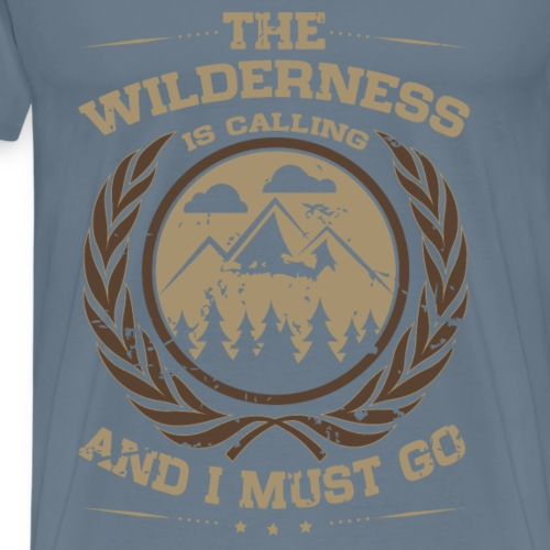 The Wilderness is Calling