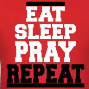 Christian t-shirt eat sleep pray Jesus t-shirt - Men's T-Shirt