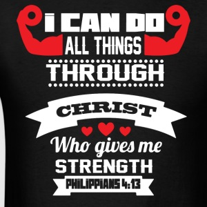 Christian t-shrts i can do everything through him - Men's T-Shirt