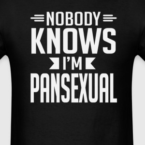 Nobody Knows I'm Pansexual T-Shirt T-Shirts - Men's T-Shirt