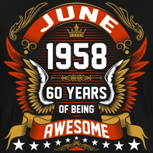June 1958 60 Years Of Being Awesome T-Shirts - Men's Premium T-Shirt