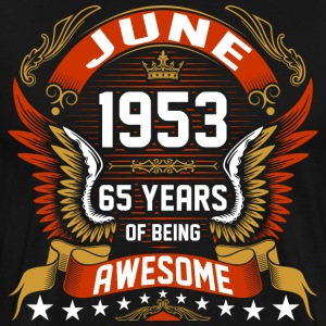 June 1953 65 Years Of Being Awesome T-Shirts - Men's Premium T-Shirt
