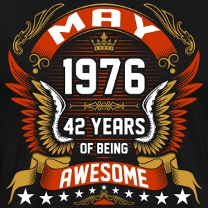 May 1976 42 Years Of Being Awesome T-Shirts - Men's Premium T-Shirt