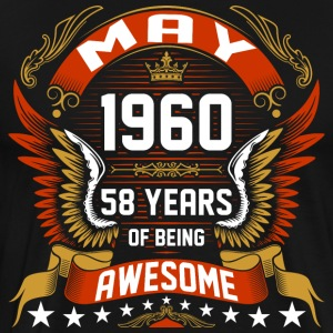 May 1960 58 Years Of Being Awesome T-Shirts - Men's Premium T-Shirt