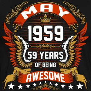 May 1959 59 Years Of Being Awesome T-Shirts - Men's Premium T-Shirt