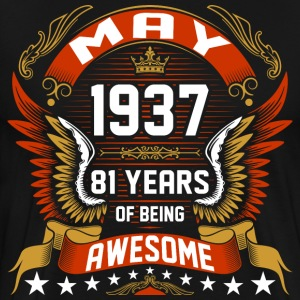 May 1937 81 Years Of Being Awesome T-Shirts - Men's Premium T-Shirt