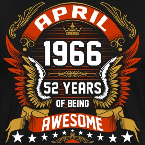 April 1966 52 Years Of Being Awesome T-Shirts - Men's Premium T-Shirt