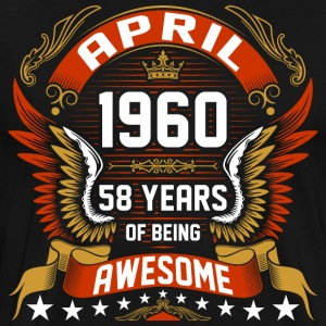 April 1960 58 Years Of Being Awesome T-Shirts - Men's Premium T-Shirt