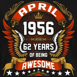 April 1956 62 Years Of Being Awesome T-Shirts - Men's Premium T-Shirt
