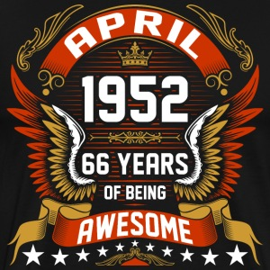 April 1952 66 Years Of Being Awesome T-Shirts - Men's Premium T-Shirt