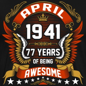 April 1941 77 Years Of Being Awesome T-Shirts - Men's Premium T-Shirt