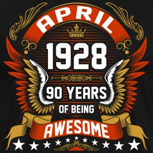 April 1928 90 Years Of Being Awesome T-Shirts - Men's Premium T-Shirt
