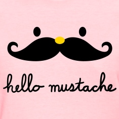 Hello mustache Women's T-Shirts