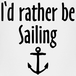I'd rather be sailing anchor Kids' Shirts - Kids' Premium T-Shirt