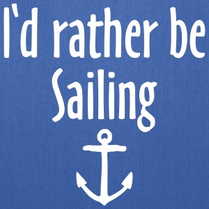 I'd rather be sailing anchor Bags & backpacks - Tote Bag