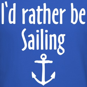 I'd rather be sailing anchor Long Sleeve Shirts - Crewneck Sweatshirt